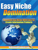 Thumbnail Easy Niche Domination: Selling Information Products  (MRR)