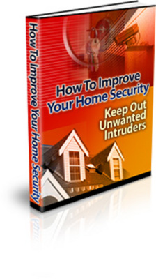 Product picture How To Improve Your Home Security ( Ebook and Audio ) (MRR)